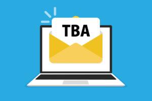 「TBA」の意味とは?使い方や例文